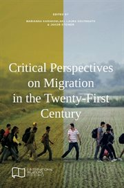 Critical Perspectives on Migration in the 21st Century