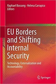 EU Borders and Shifting Internal Security- Technology, Externalization and Accountability