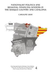Nationalist Politics and Regional Financing Systems in the Basque Country and Catalonia