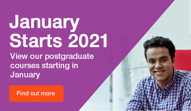 January starts 2021, view postgraduate courses