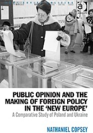 Nat Copsey Public Opinion and the Making of Foreign Policy in the New Europe