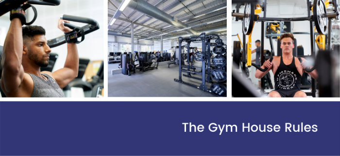 The gym house rules